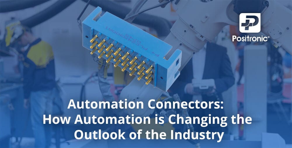 connectors for automation by positronic